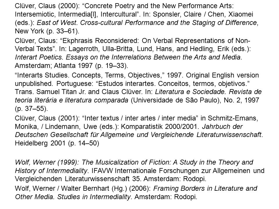 Clüver, Claus (2000): Concrete Poetry and the New Performance Arts: Intersemiotic, Intermedia[l], Intercultural .