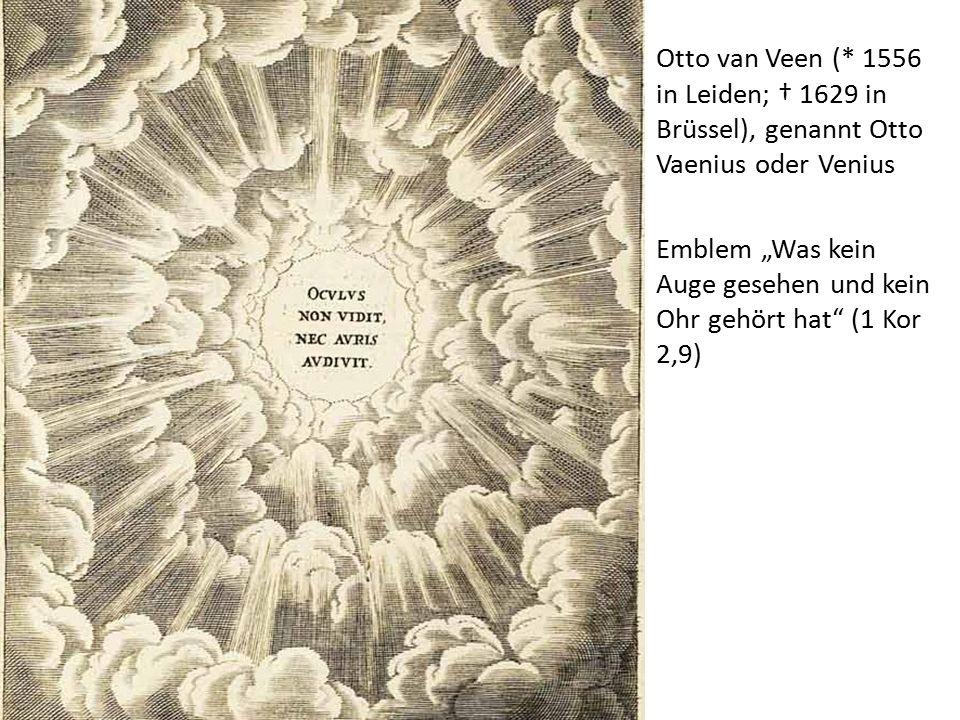 """Otto van Veen (* 1556 in Leiden; † 1629 in Brüssel), genannt Otto Vaenius oder Venius Emblem """"Was kein Auge gesehen und kein Ohr gehört hat (1 Kor 2,9)"""