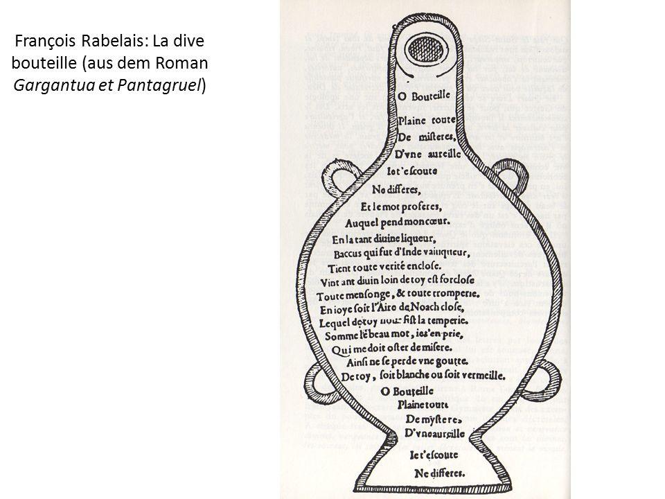 François Rabelais: La dive bouteille (aus dem Roman Gargantua et Pantagruel)