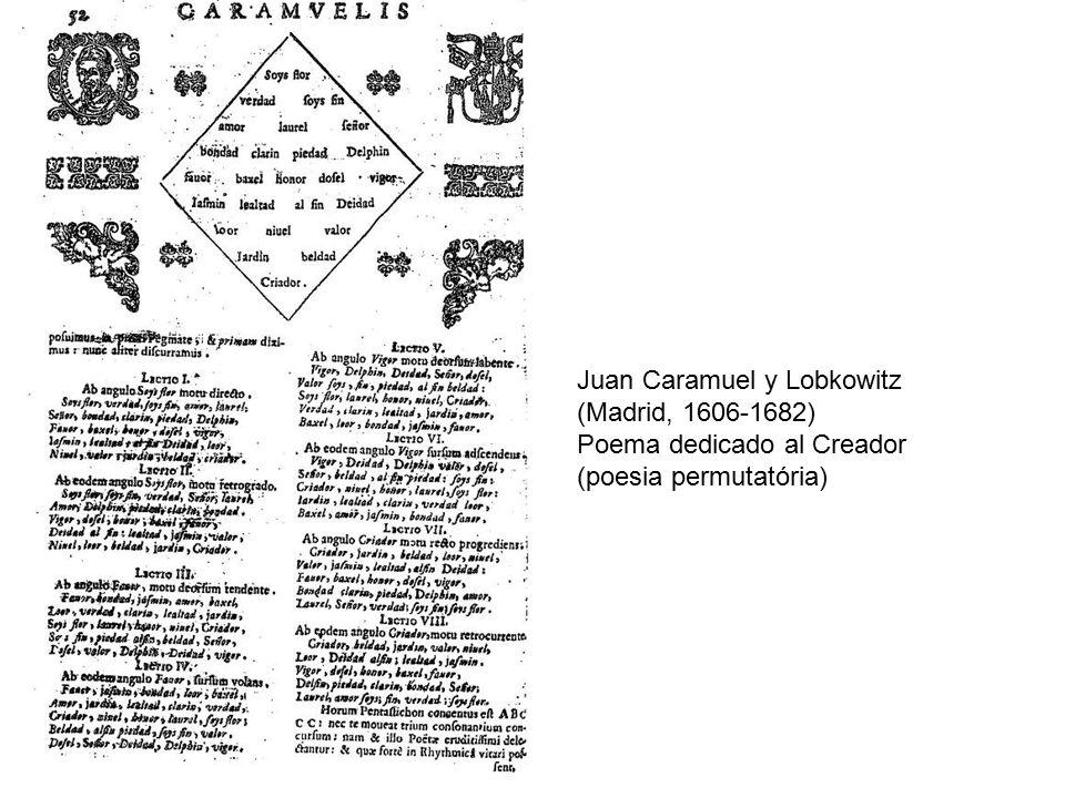Juan Caramuel y Lobkowitz (Madrid, 1606-1682) Poema dedicado al Creador (poesia permutatória)
