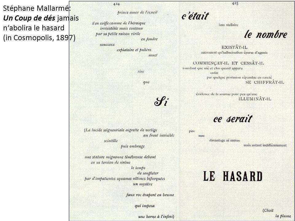 Stéphane Mallarmé: Un Coup de dés jamais n'abolira le hasard (in Cosmopolis, 1897)