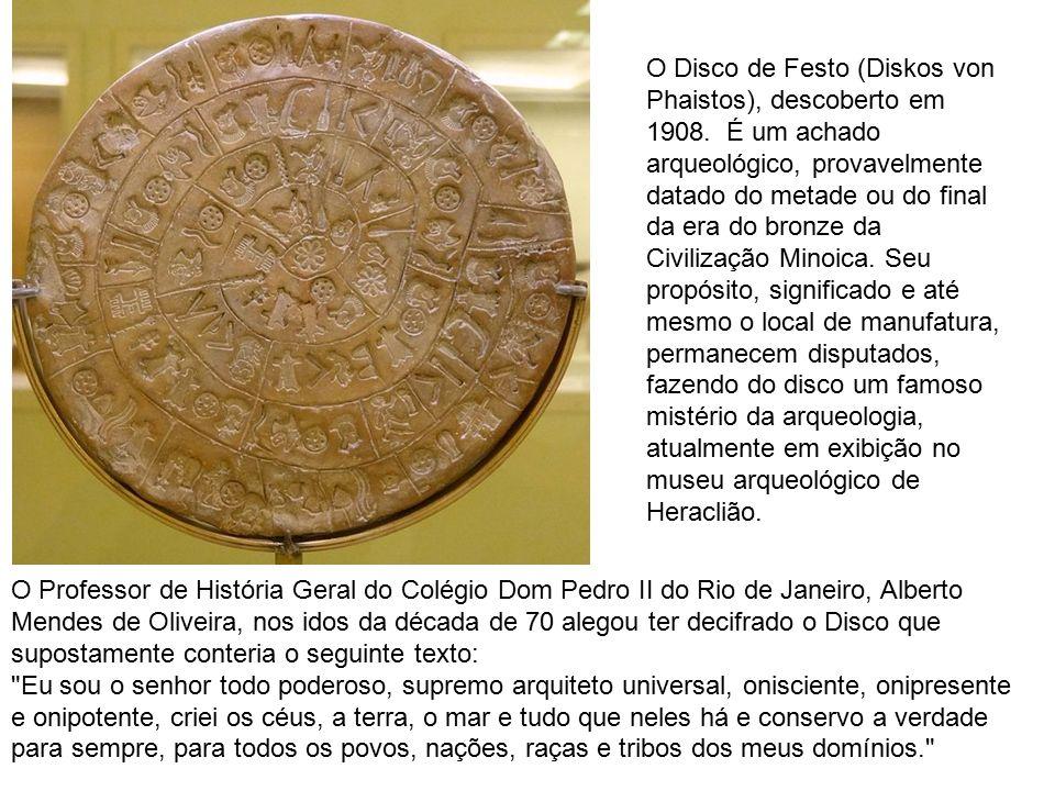 O Disco de Festo (Diskos von Phaistos), descoberto em 1908.