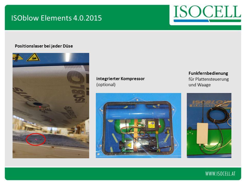 Positionslaser bei jeder Düse integrierter Kompressor (optional) Funkfernbedienung für Plattensteuerung und Waage ISOblow Elements 4.0.2015