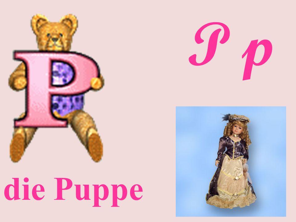 P p die Puppe