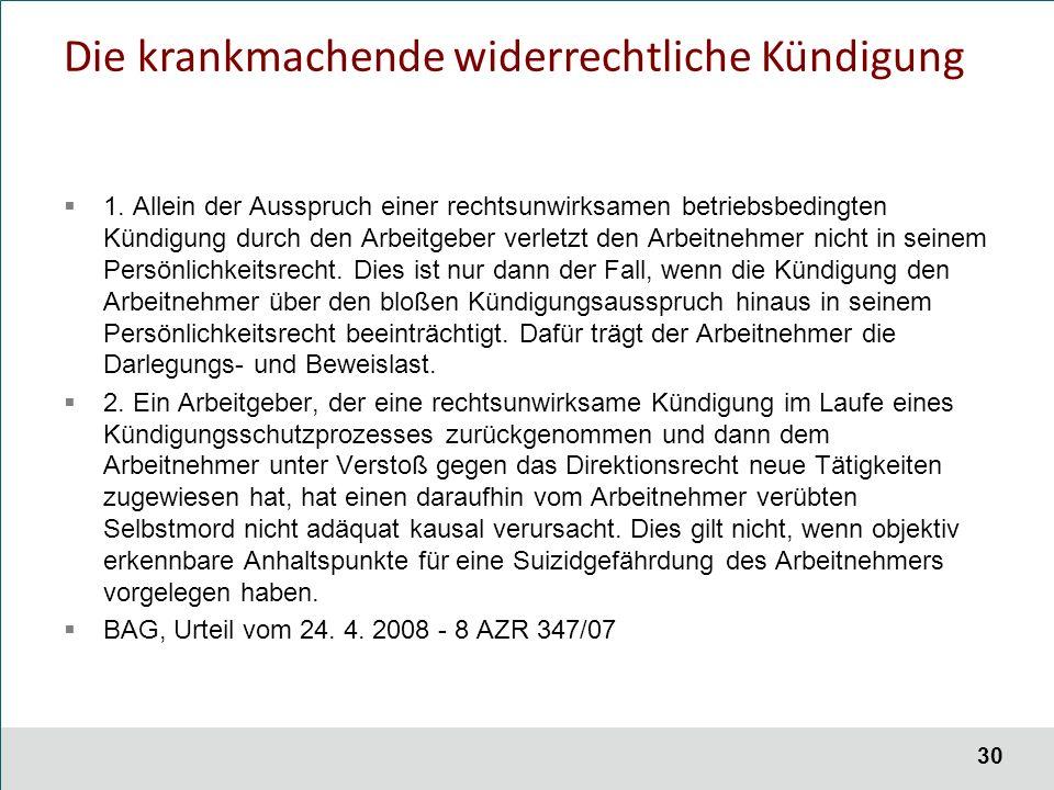 30 Die krankmachende widerrechtliche Kündigung  1.