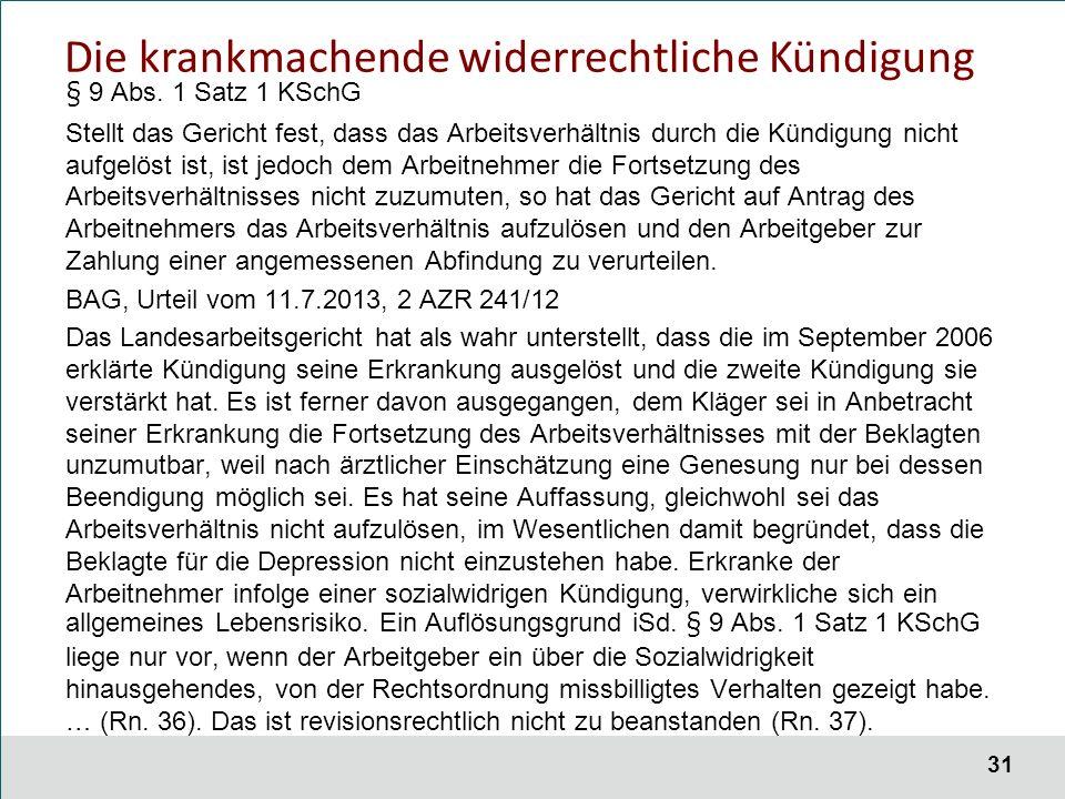 31 Die krankmachende widerrechtliche Kündigung § 9 Abs.