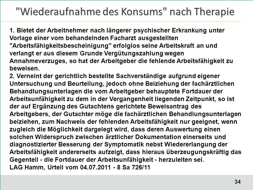 34 Wiederaufnahme des Konsums nach Therapie 1.