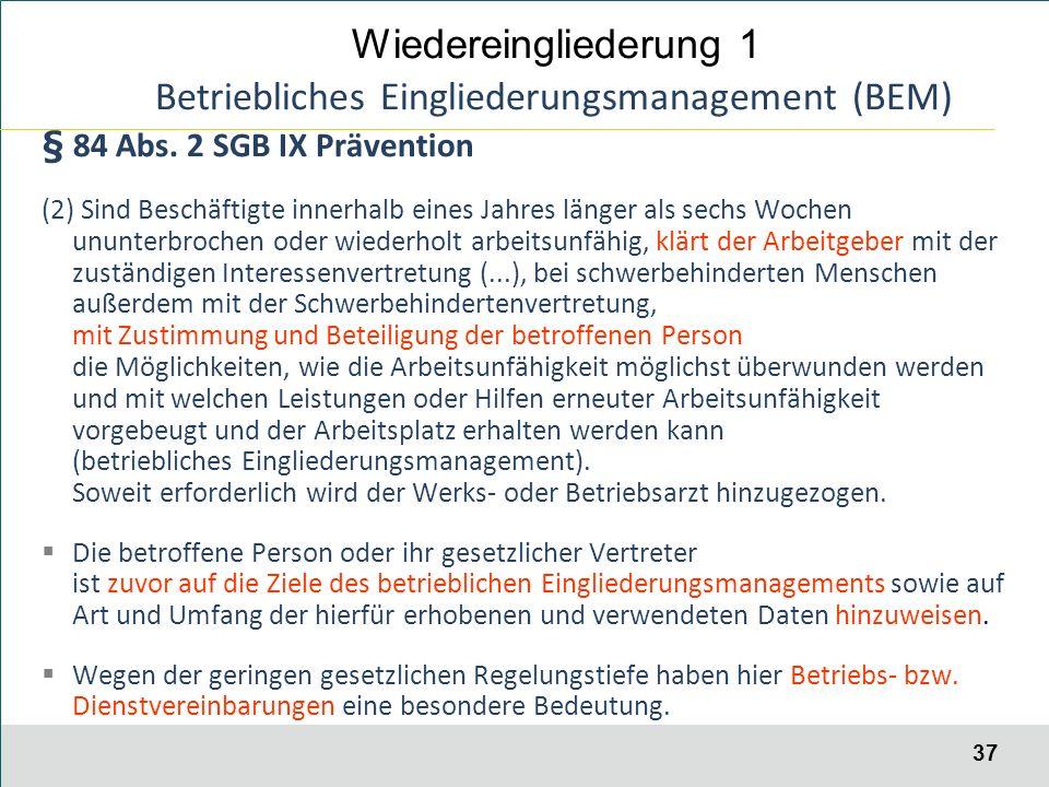 37 Betriebliches Eingliederungsmanagement (BEM) § 84 Abs.