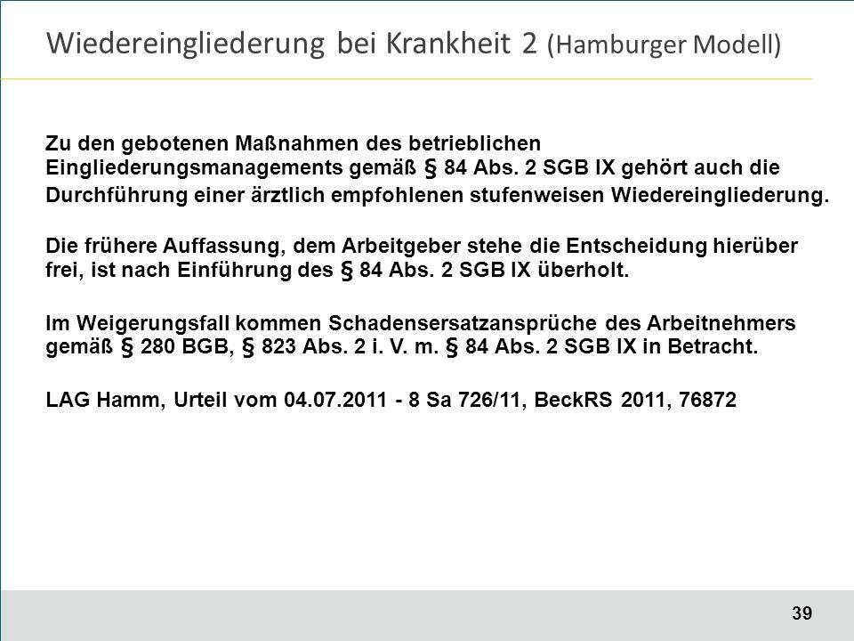 39 Zu den gebotenen Maßnahmen des betrieblichen Eingliederungsmanagements gemäß § 84 Abs.