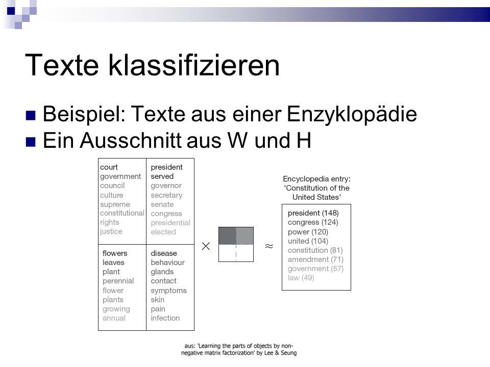 Texte klassifizieren Beispiel: Texte aus einer Enzyklopädie Ein Ausschnitt aus W und H
