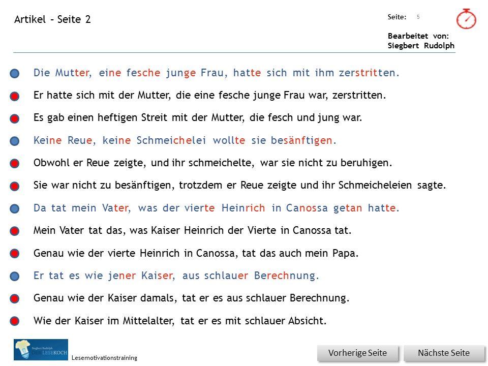 Übungsart: Seite: Bearbeitet von: Siegbert Rudolph Lesemotivationstraining Artikel – Seite 3 6 Nächste Seite Vorherige Seite Er tat es aber auch aus fröhlichem Übermut.