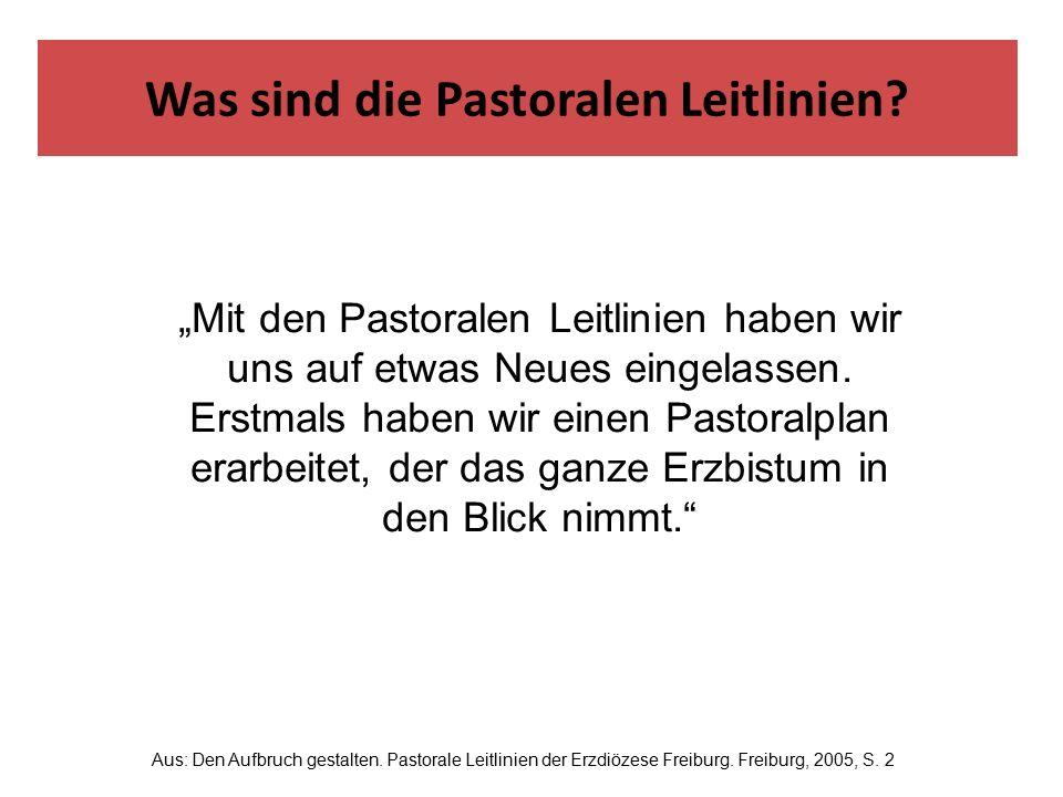 """""""Die Pastoralen Leitlinien gründen in der Gewissheit, … … dass die Herausforderungen unserer Zeit ein Anfrage Gottes an uns sind."""