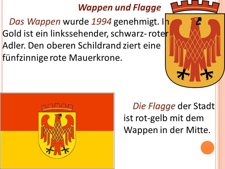 Wappen und Flagge Das Wappen wurde 1994 genehmigt.