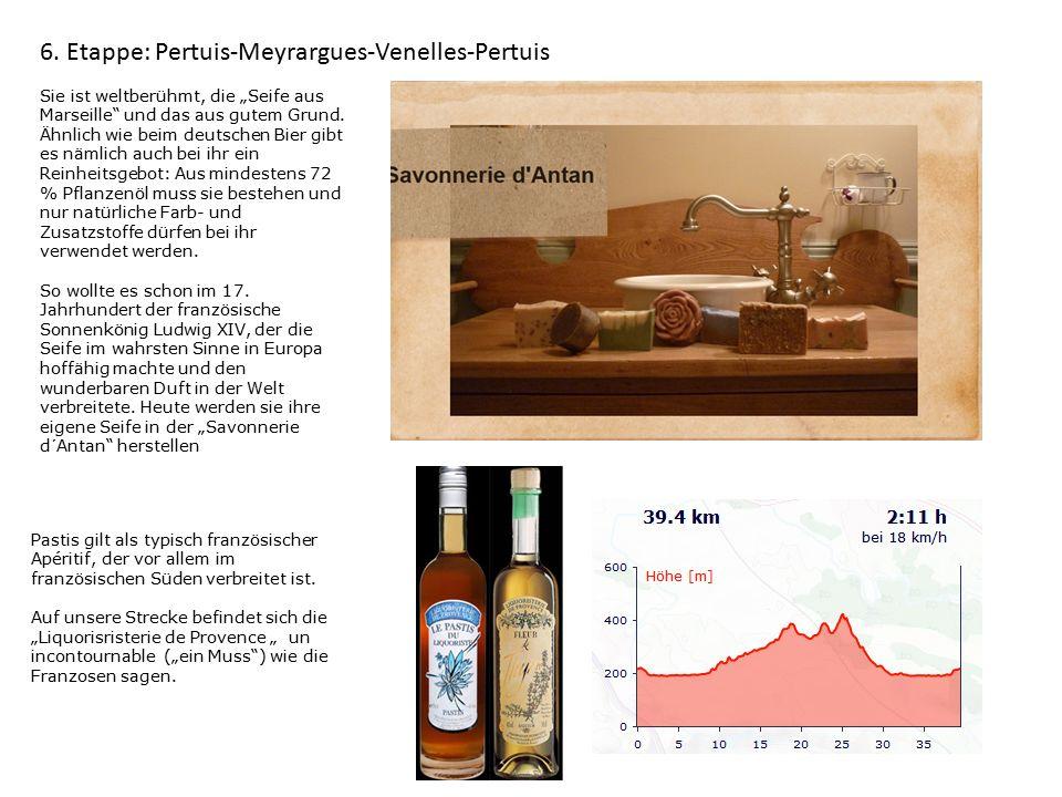 """6. Etappe: Pertuis-Meyrargues-Venelles-Pertuis Sie ist weltberühmt, die """"Seife aus Marseille"""" und das aus gutem Grund. Ähnlich wie beim deutschen Bier"""