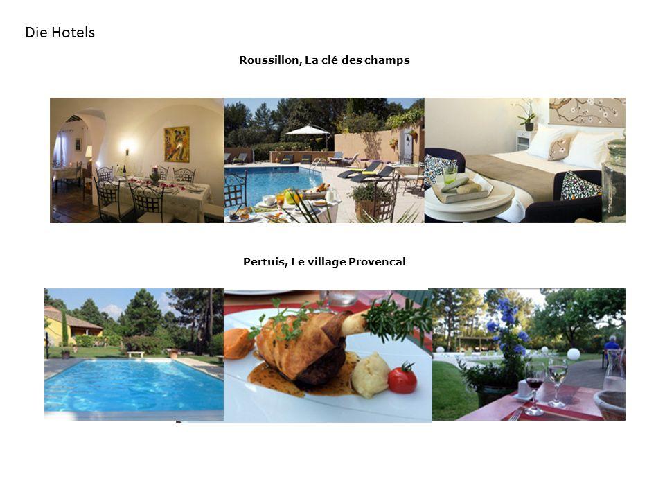 Die Hotels Roussillon, La clé des champs Pertuis, Le village Provencal