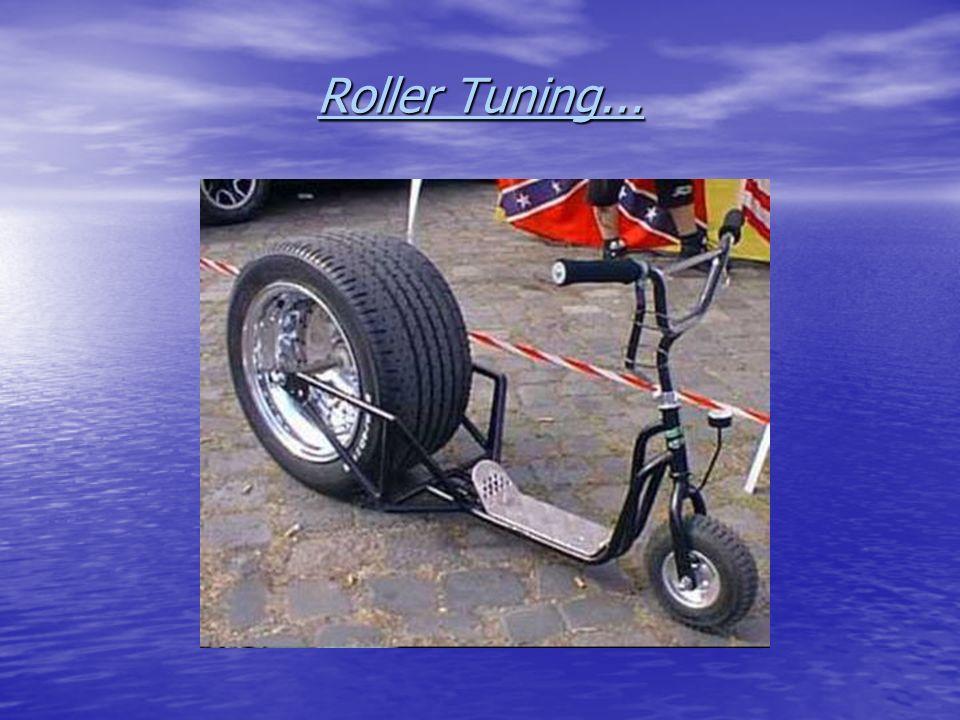 Roller Tuning...