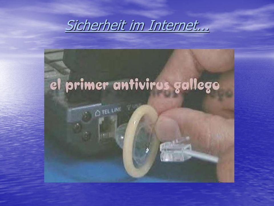 Sicherheit im Internet...