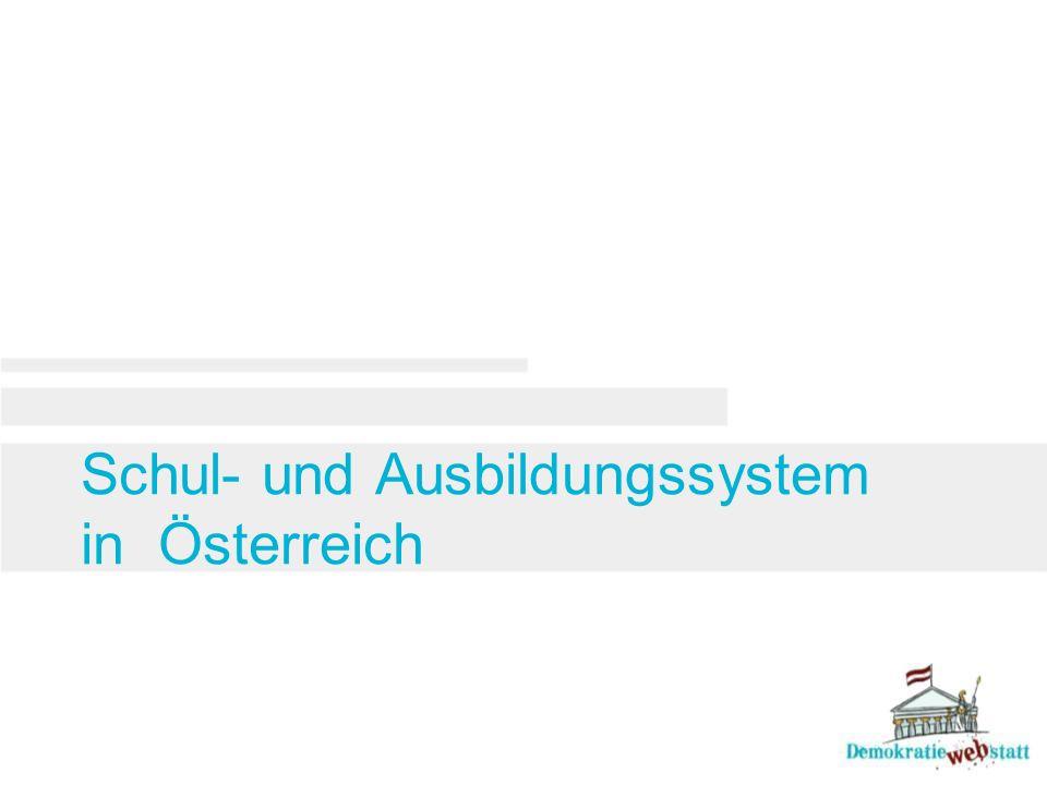 Schul- und Ausbildungssystem in Österreich