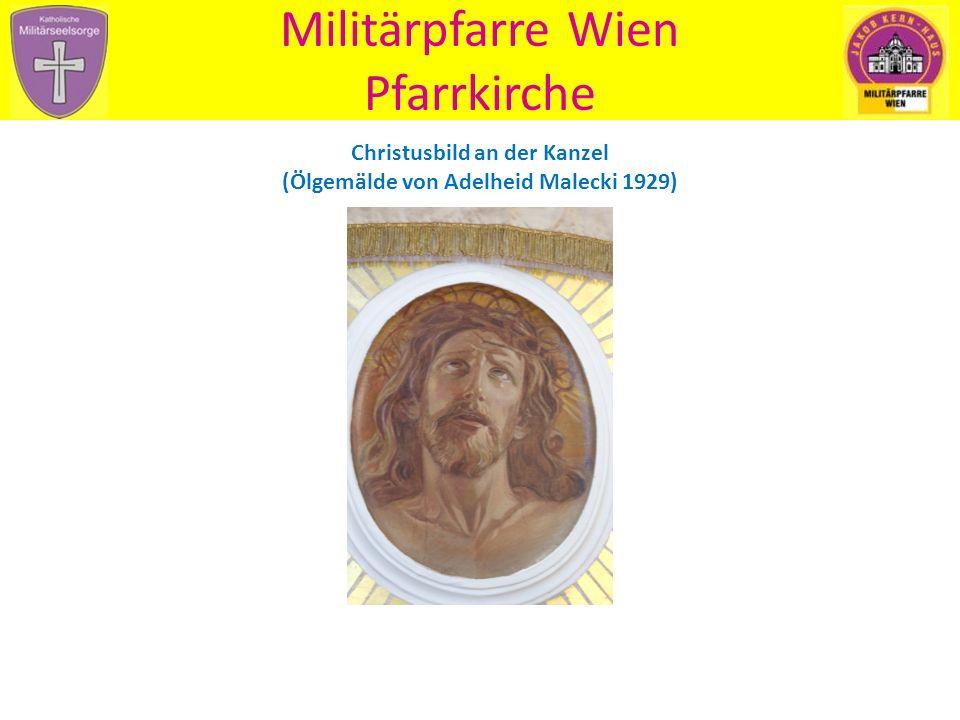 Militärpfarre Wien Pfarrkirche Christusbild an der Kanzel (Ölgemälde von Adelheid Malecki 1929)