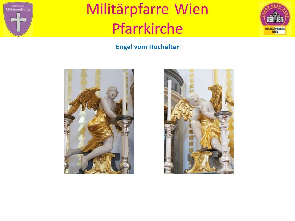 Militärpfarre Wien Pfarrkirche Engel vom Hochaltar