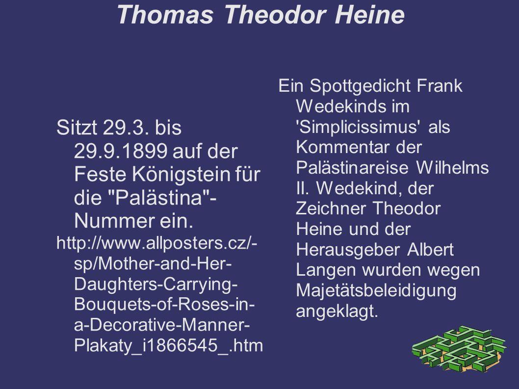 Thomas Theodor Heine Sitzt 29.3.