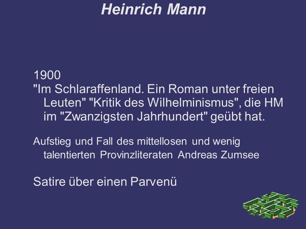 Heinrich Mann 1900 Im Schlaraffenland.