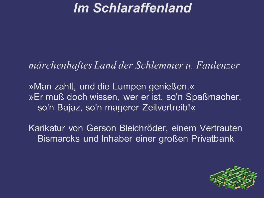 Im Schlaraffenland märchenhaftes Land der Schlemmer u.