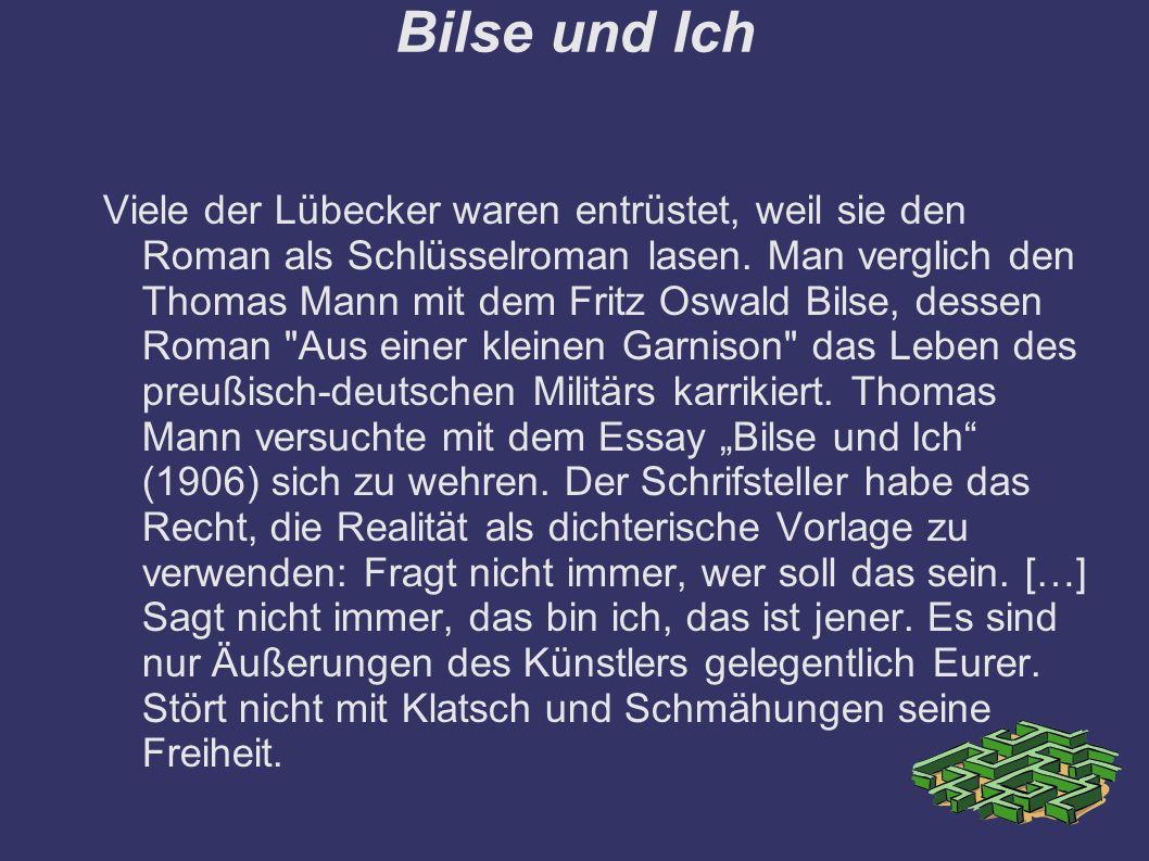 Bilse und Ich Viele der Lübecker waren entrüstet, weil sie den Roman als Schlüsselroman lasen.