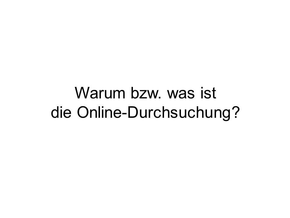 Quellen http://www.gesetze-im-internet.de/gg/index.html#BJNR000010949BJNE003001301 http://www.spiegel.de/politik/deutschland/0,1518,465673,00.html http://www.frankenberg.ch/frankenberg/?cat=12 http://forum.opensky.cc/printview.php?t=212&start=0 http://www.netzwelt.de/news/76075-onlinedurchsuchung-fakten-zum-bundestrojaner.html http://www.weltwoche.ch/artikel/?AssetID=11780&CategoryID=60 http://www.tagesanzeiger.ch/dyn/news/schweiz/762115.html http://www.heise.de/newsticker/meldung/mail/93395 http://de.wikipedia.org/wiki/Online-Durchsuchung http://www.netzeitung.de/deutschland/654802.html http://www.tagesschau.de/inland/meldung490134.html http://www.tagesschau.de/inland/meldung489102.html http://www.tagesschau.de/inland/alltagueberwachung2.html http://www.ccc.de/updates/2007/trojanerbeimbund