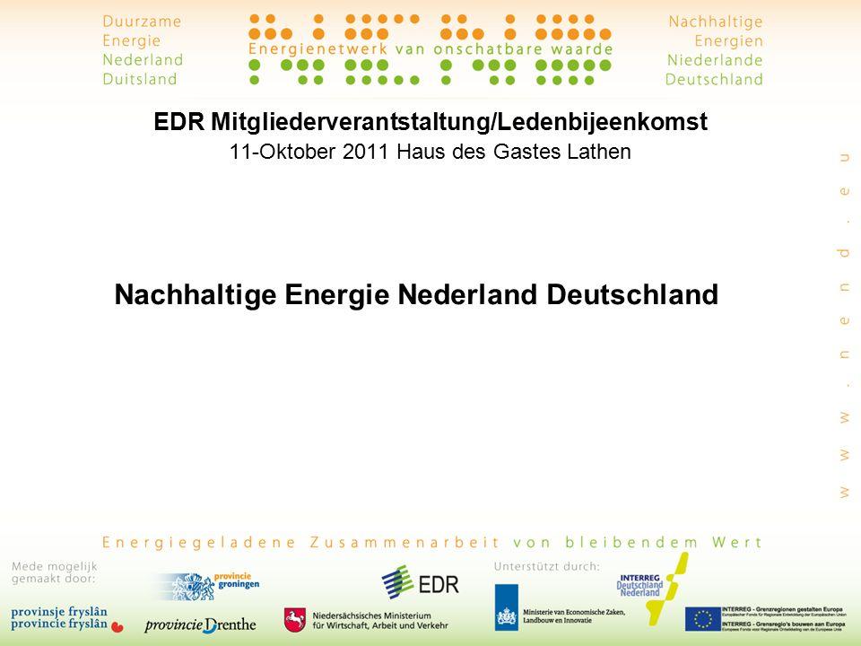 EDR Mitgliederverantstaltung/Ledenbijeenkomst 11-Oktober 2011 Haus des Gastes Lathen Nachhaltige Energie Nederland Deutschland
