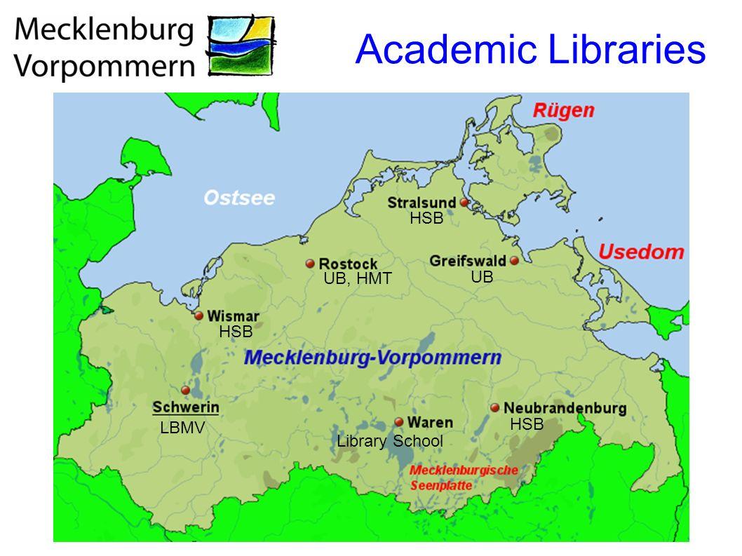 Academic Libraries UB, HMT HSB LBMV Library School HSB UB HSB