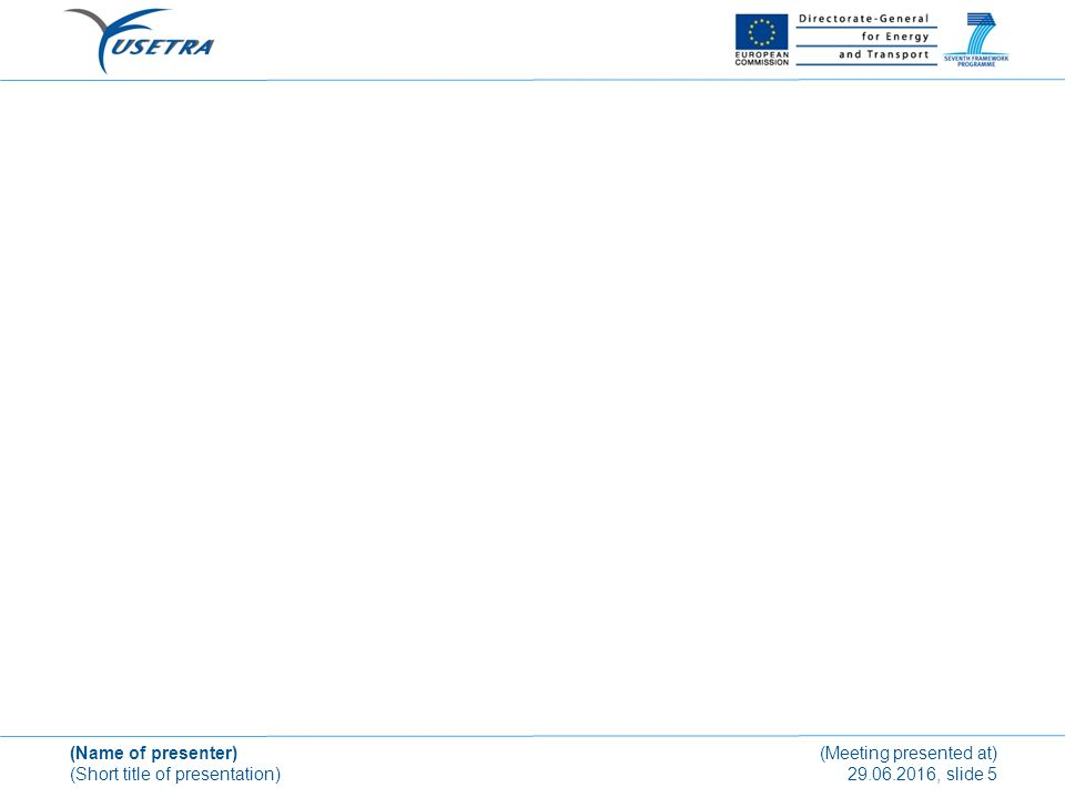 (Name of presenter) (Short title of presentation) (Meeting presented at) 29.06.2016, slide 6 This document and all information contained herein is the sole property of the Institute of Aeronautical Engineering, Technische Universitaet Muenchen.