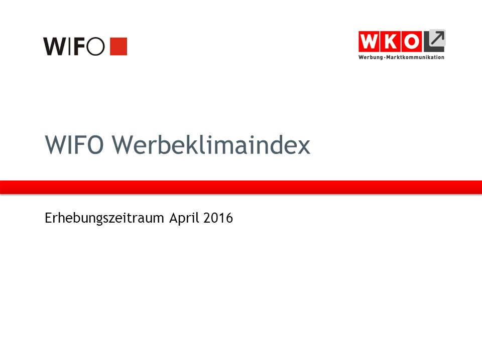 WIFO Werbeklimaindex Erhebungszeitraum April 2016