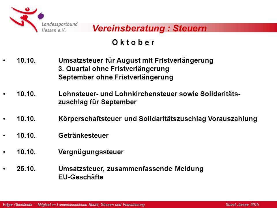 Vereinsberatung : Steuern O k t o b e r 10.10.Umsatzsteuer für August mit Fristverlängerung 3.