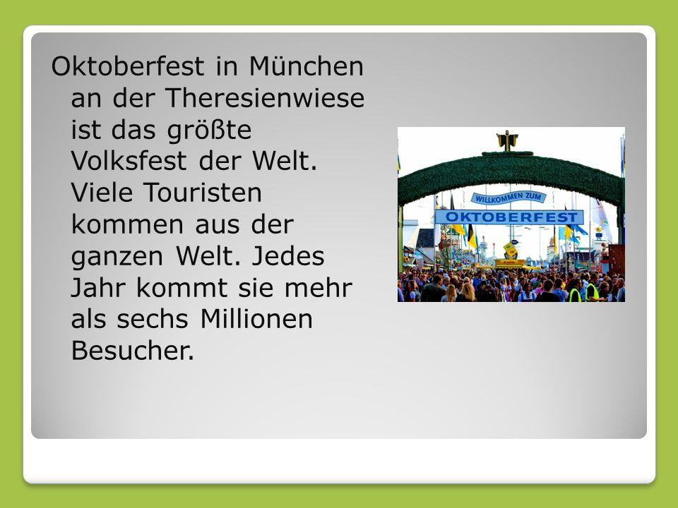 Oktoberfest in München an der Theresienwiese ist das größte Volksfest der Welt.