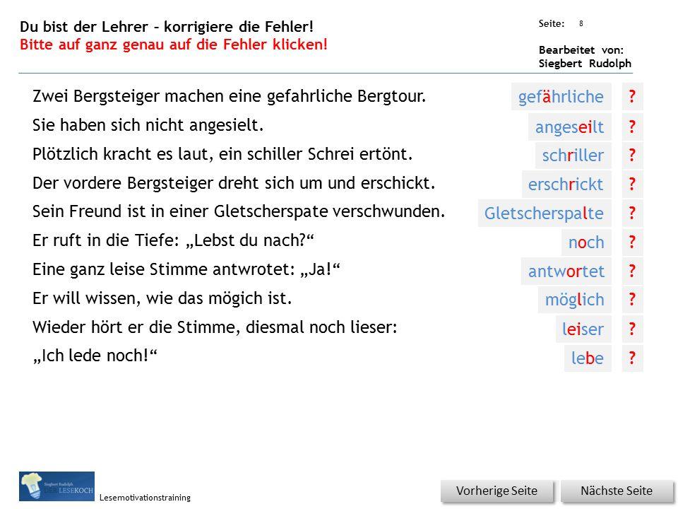 Übungsart: Seite: Bearbeitet von: Siegbert Rudolph Lesemotivationstraining 8 Du bist der Lehrer – korrigiere die Fehler.