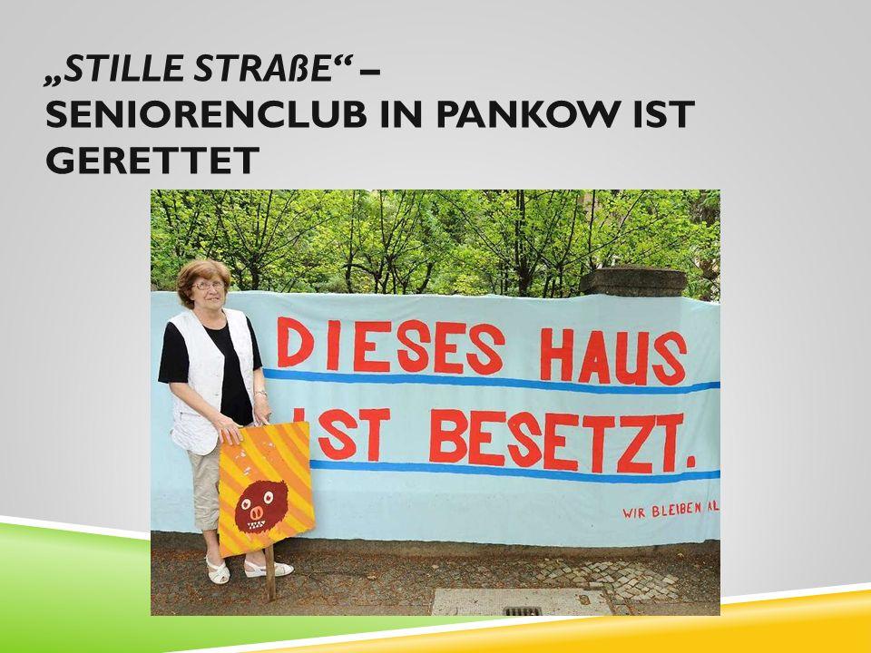"""""""STILLE STRAßE"""" – SENIORENCLUB IN PANKOW IST GERETTET"""