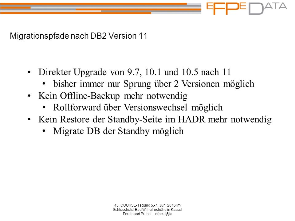 Migrationspfade nach DB2 Version 11 45. COURSE-Tagung 5.-7.