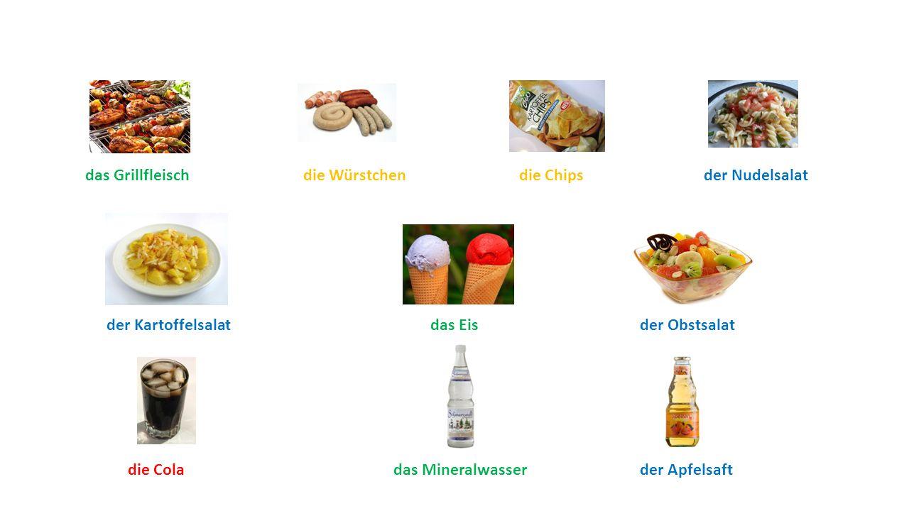 die Würstchen das Mineralwasser der Kartoffelsalat die Chips der Obstsalatdas Eis der Nudelsalatdas Grillfleisch die Colader Apfelsaft
