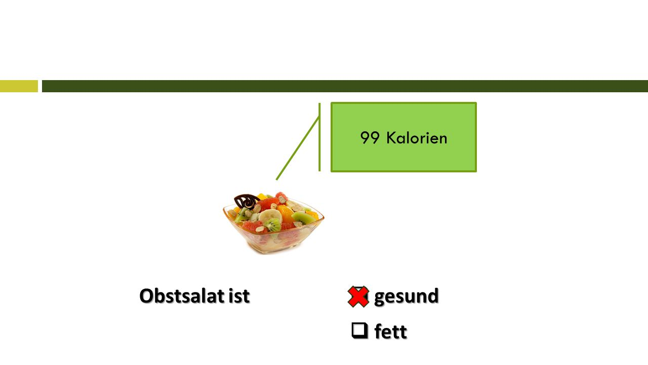 Obstsalat ist 99 Kalorien  gesund  fett