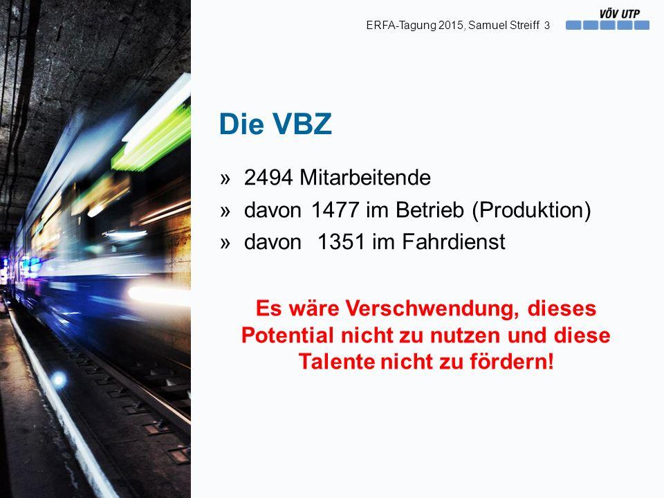 Die VBZ »2494 Mitarbeitende »davon 1477 im Betrieb (Produktion) »davon 1351 im Fahrdienst 3 Es wäre Verschwendung, dieses Potential nicht zu nutzen und diese Talente nicht zu fördern.