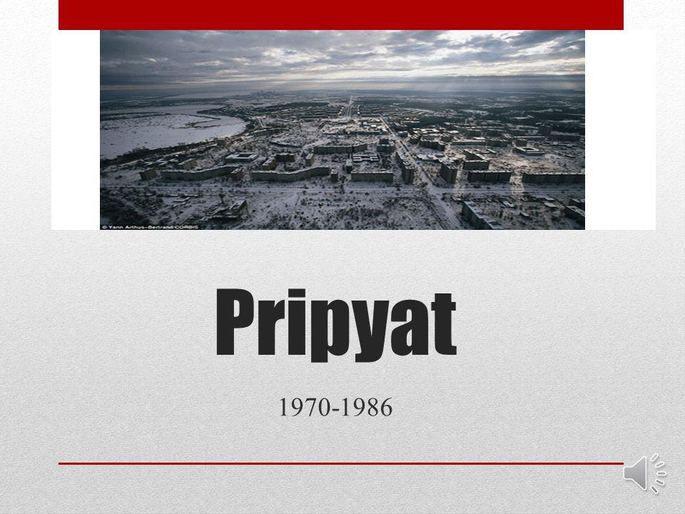 Pripyat 1970-1986