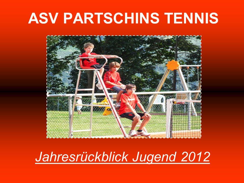 ASV PARTSCHINS TENNIS Jahresrückblick Jugend 2012
