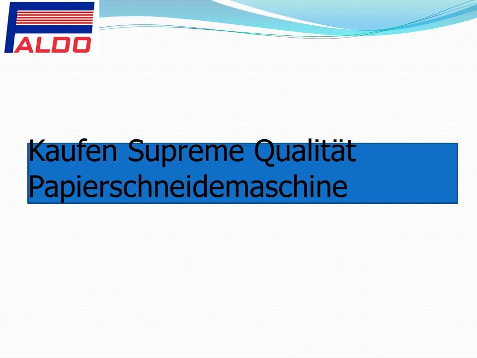 Kaufen Supreme Qualität Papierschneidemaschine