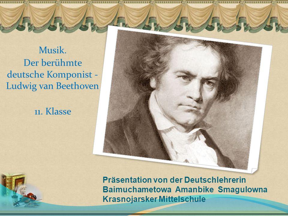 Präsentation von der Deutschlehrerin Baimuchametowa Amanbike Smagulowna Krasnojarsker Mittelschule Musik.