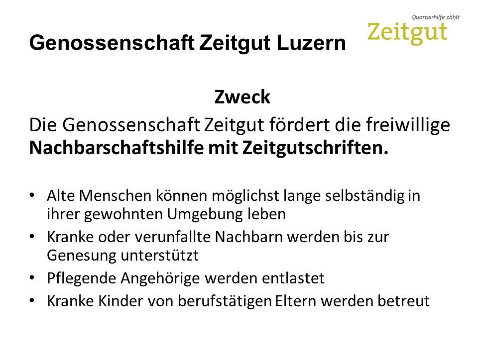 Genossenschaft Zeitgut Luzern Zweck Die Genossenschaft Zeitgut fördert die freiwillige Nachbarschaftshilfe mit Zeitgutschriften.