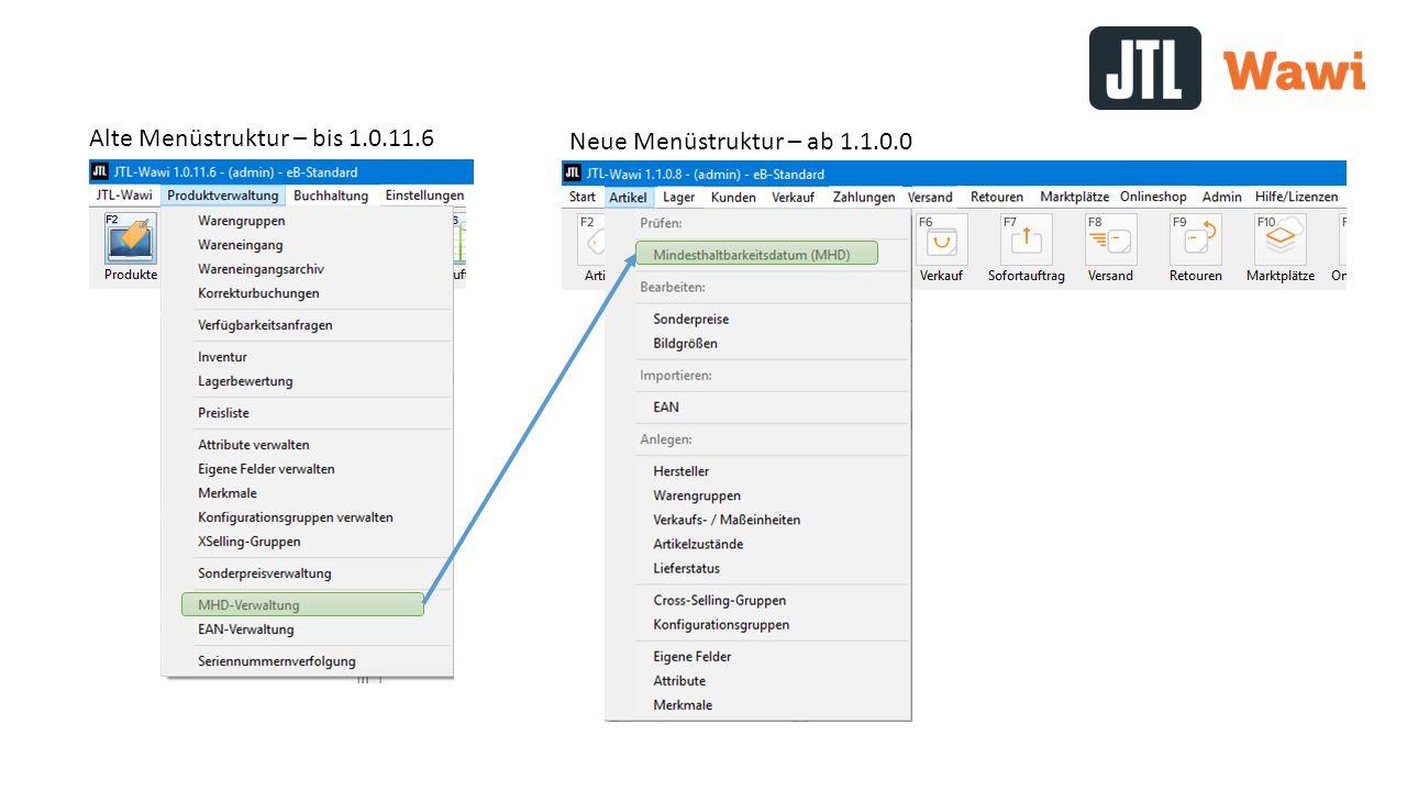 Alte Menüstruktur – bis 1.0.11.6 Neue Menüstruktur – ab 1.1.0.0