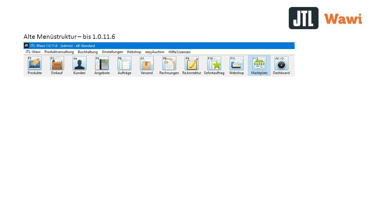 Alte Menüstruktur – bis 1.0.11.6