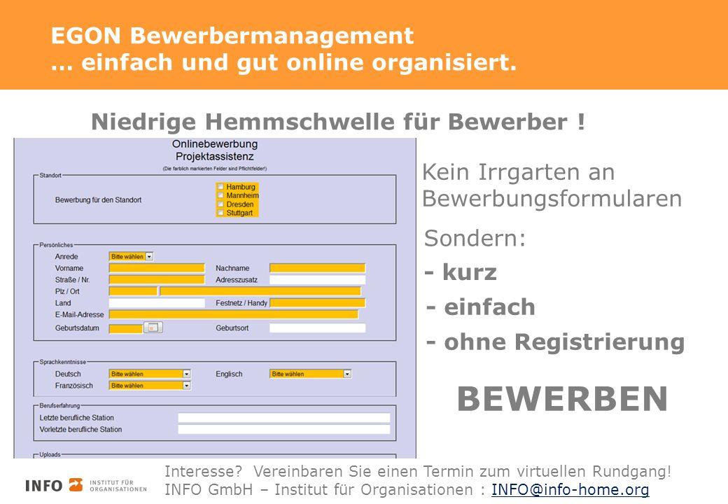 EGON Bewerbermanagement … einfach und gut online organisiert.
