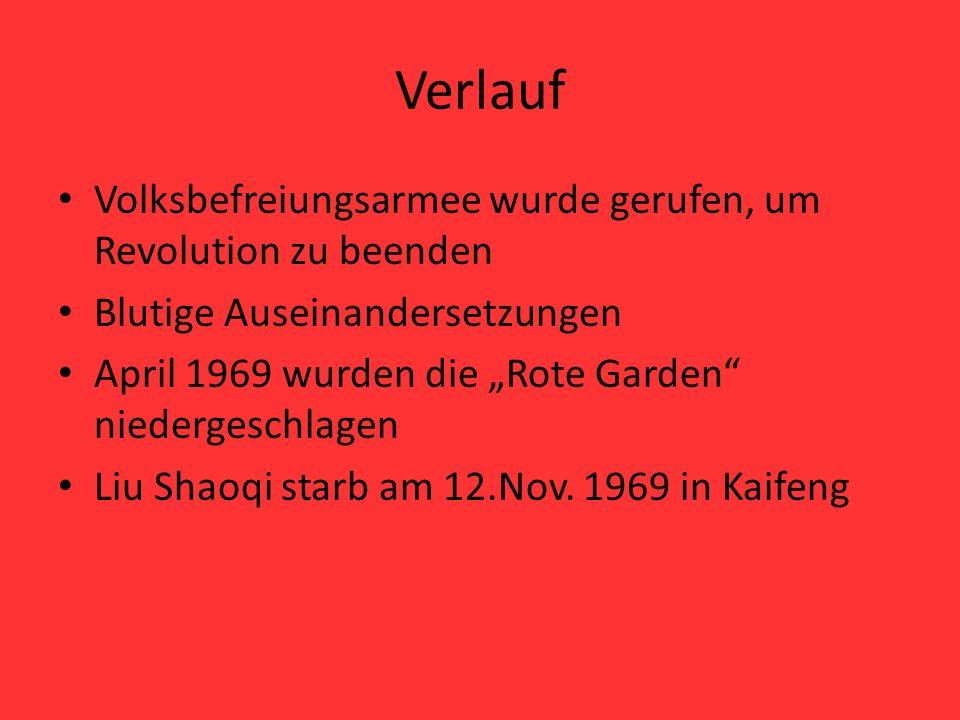 """Verlauf Volksbefreiungsarmee wurde gerufen, um Revolution zu beenden Blutige Auseinandersetzungen April 1969 wurden die """"Rote Garden"""" niedergeschlagen"""